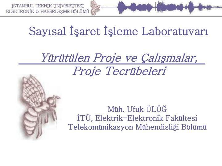 Sayısal İşaret İşleme Laboratuvarı