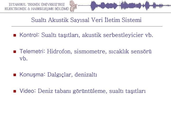 Sualtı Akustik Sayısal Veri İletim Sistemi