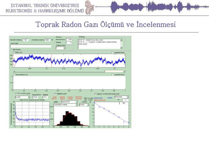 Toprak Radon Gazı Ölçümü ve İncelenmesi
