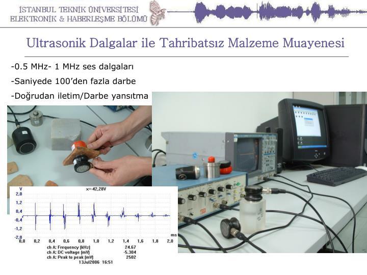 Ultrasonik Dalgalar ile Tahribatsız Malzeme Muayenesi