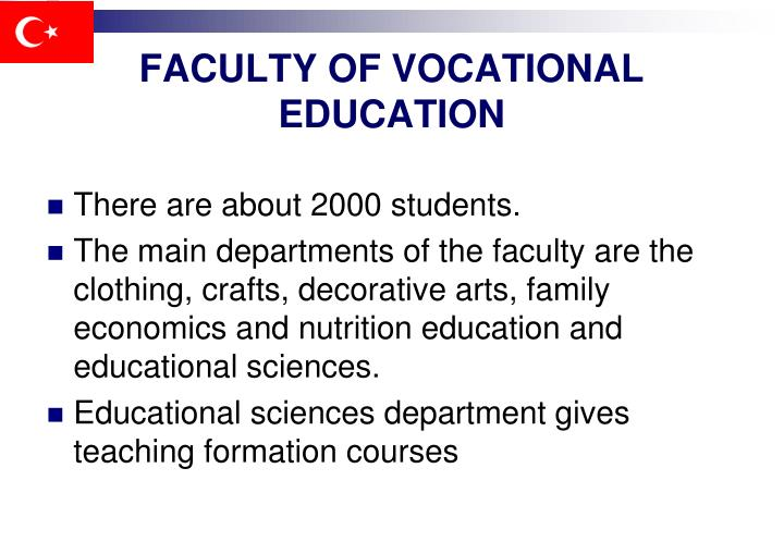 FACULTY OF VOCATIONAL EDUCATION