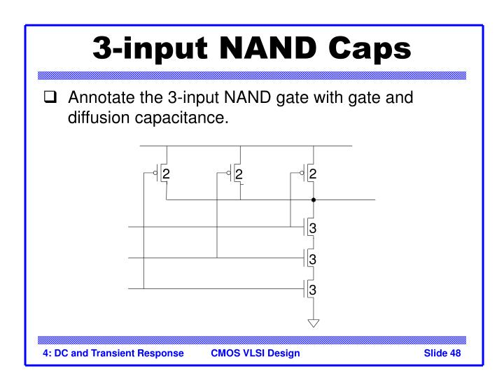 3-input NAND Caps
