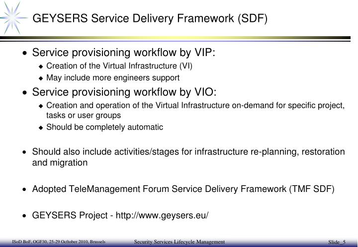 GEYSERS Service Delivery Framework (SDF)