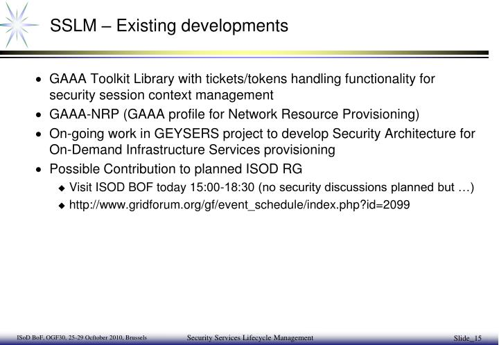 SSLM – Existing developments