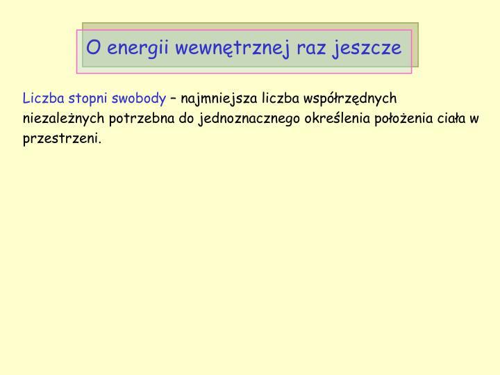O energii wewnętrznej raz jeszcze