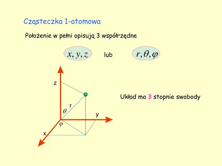 Cząsteczka 1-atomowa