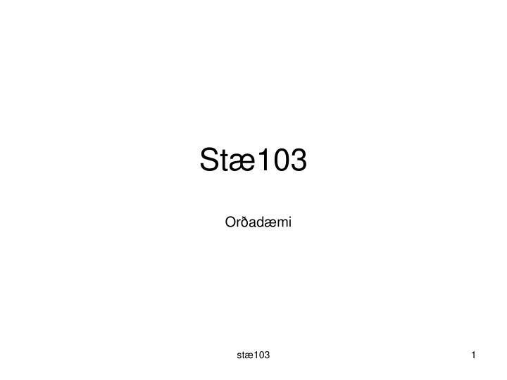 Stæ103