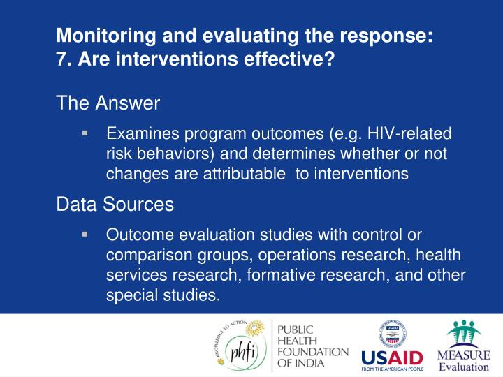 Monitoring and evaluating the response: