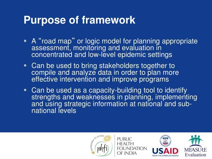 Purpose of framework