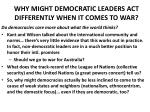 why might democratic leaders act differently when it comes to war