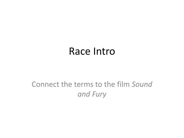 Race Intro