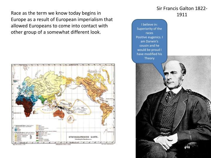 Sir Francis Galton 1822-1911