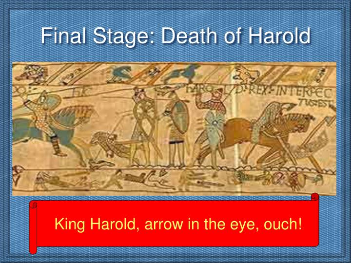 Final Stage: Death of Harold