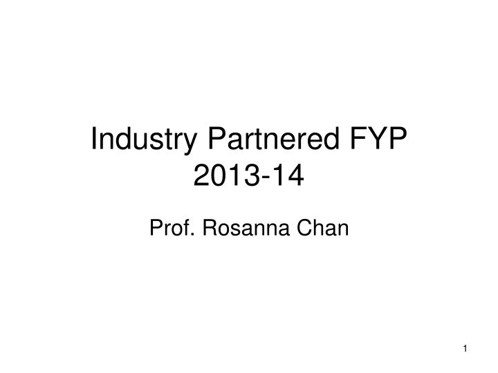 Industry partnered fyp 2013 14