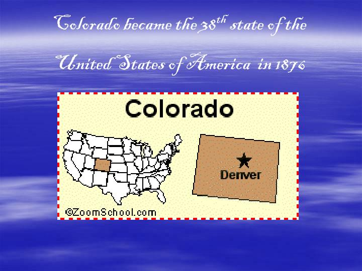 Colorado became the 38
