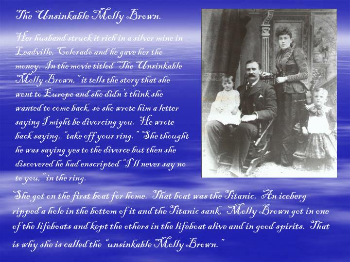 The Unsinkable Molly Brown.