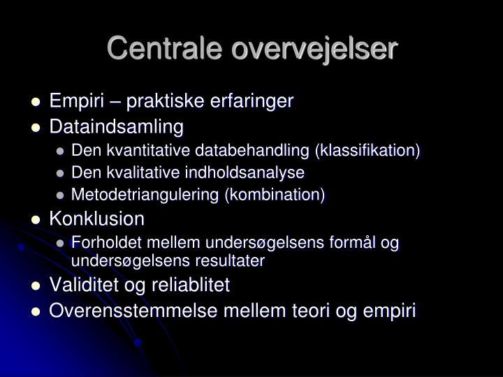 Centrale overvejelser