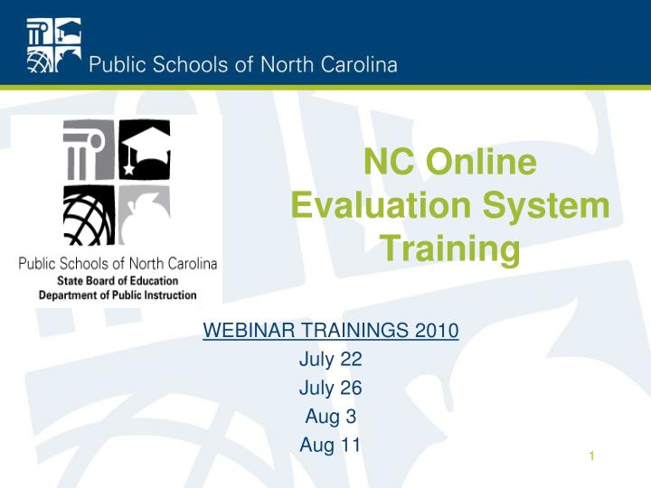 NC Online Evaluation System Training
