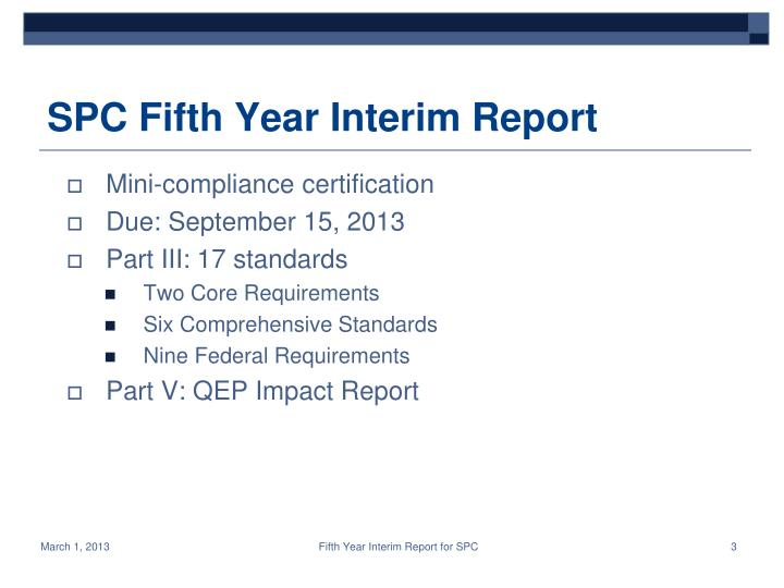 Spc fifth year interim report