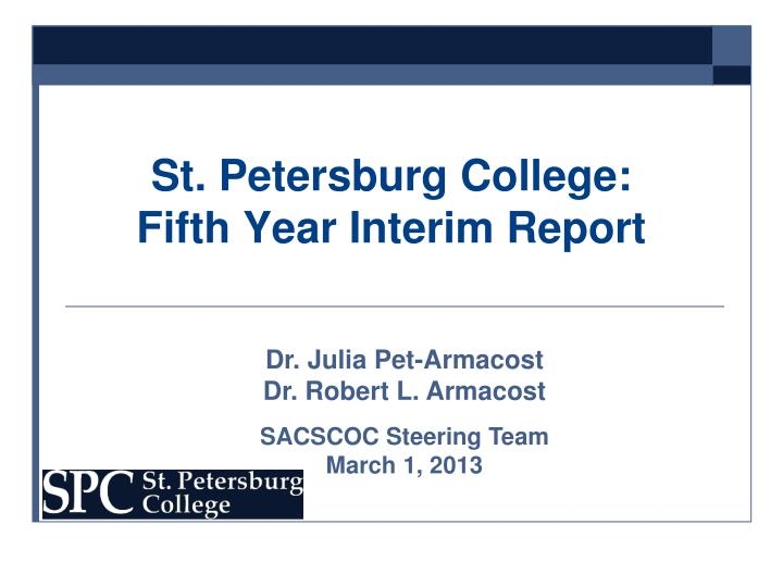 St petersburg college fifth year interim report