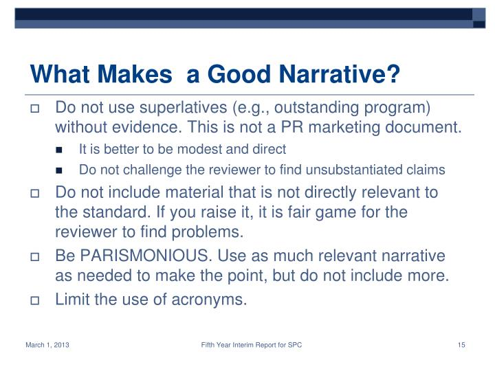 What Makes  a Good Narrative?