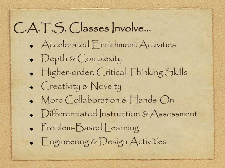 C.A.T.S. Classes Involve…
