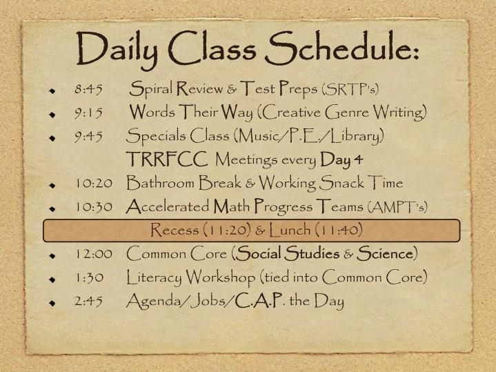 Daily Class Schedule: