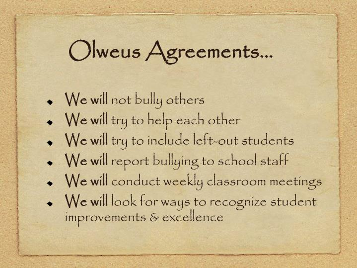 Olweus Agreements…