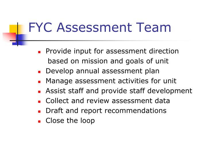 FYC Assessment Team