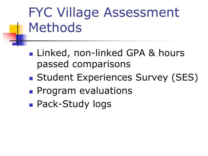 FYC Village Assessment Methods