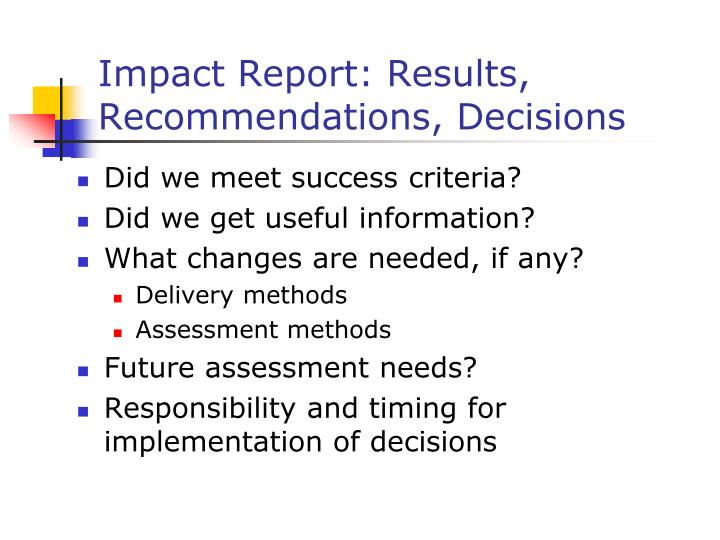 Impact Report: Results, Recommendations, Decisions