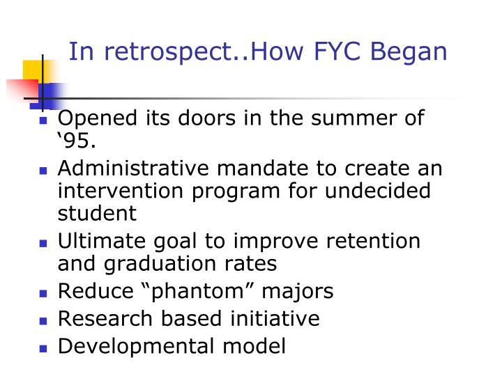 In retrospect..How FYC Began