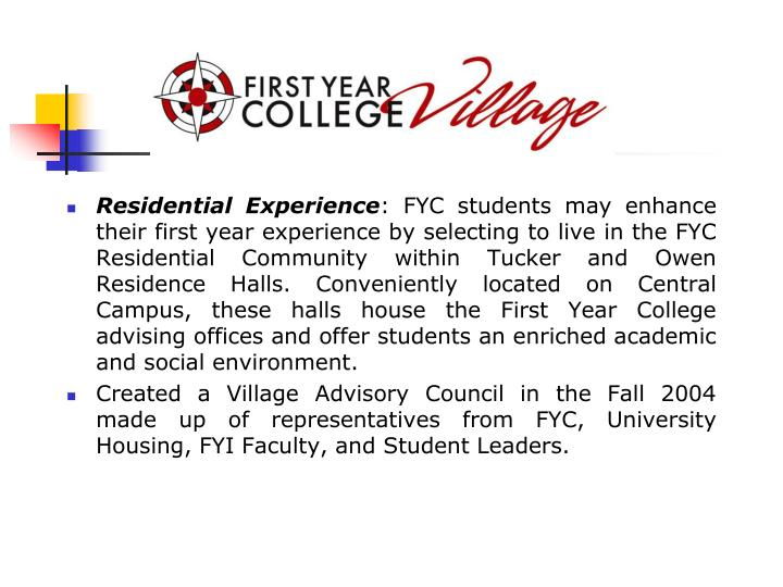 Residential Experience