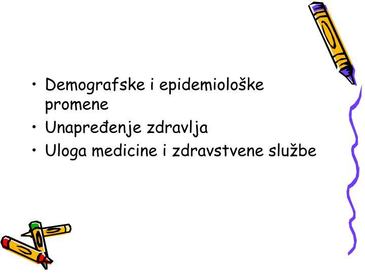 Demografske i epidemiološke promene