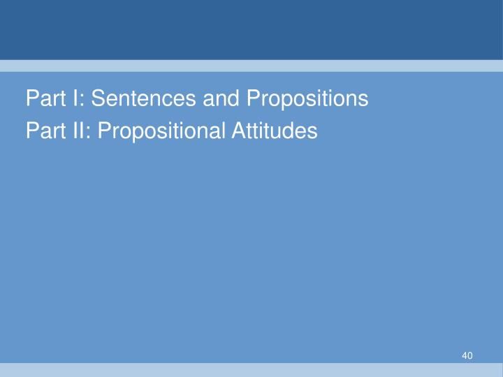 Part I: Sentences and Propositions