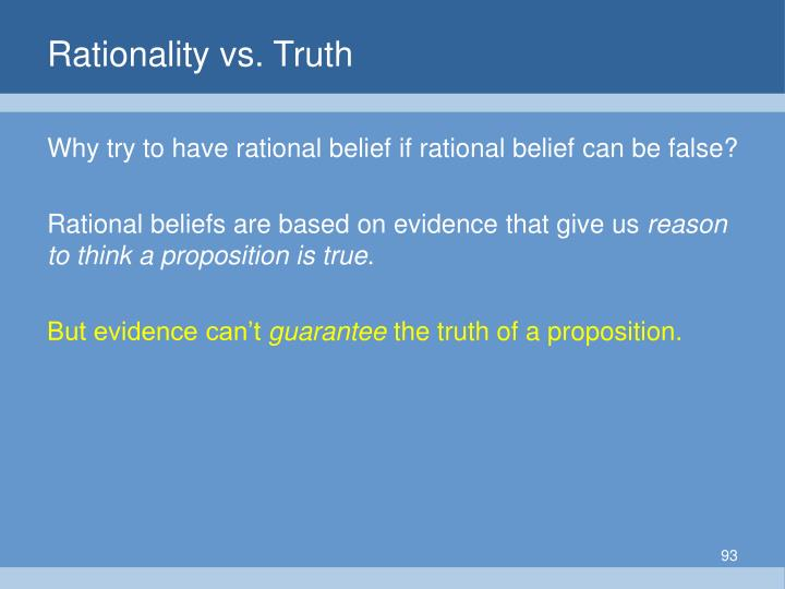 Rationality vs. Truth