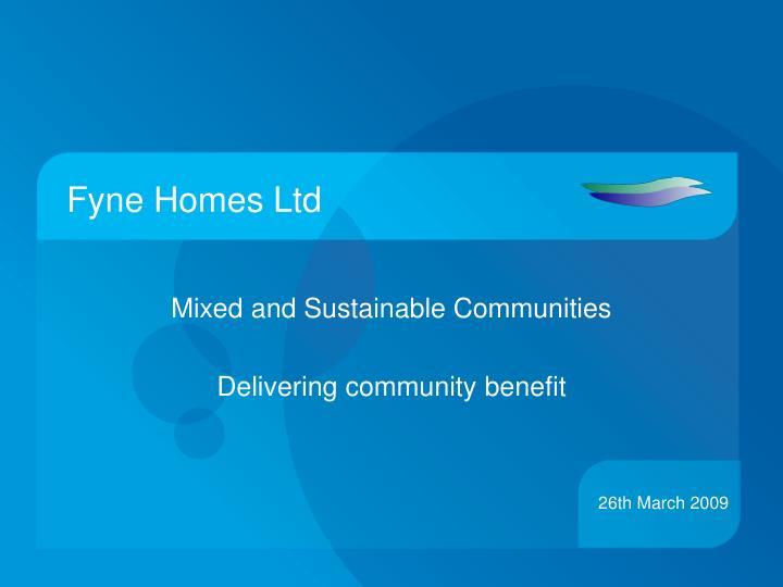 Fyne Homes Ltd
