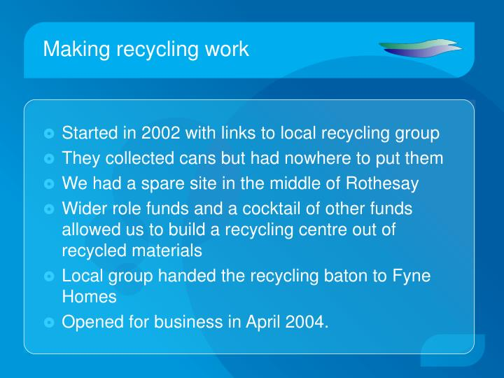 Making recycling work
