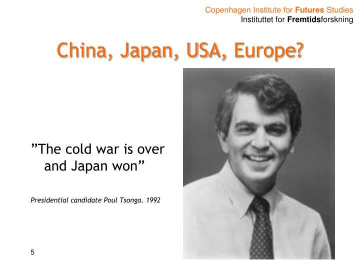 China, Japan, USA,