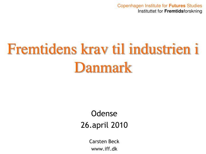 Fremtidens krav til industrien i Danmark