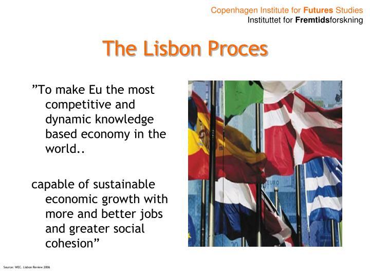 The Lisbon Proces
