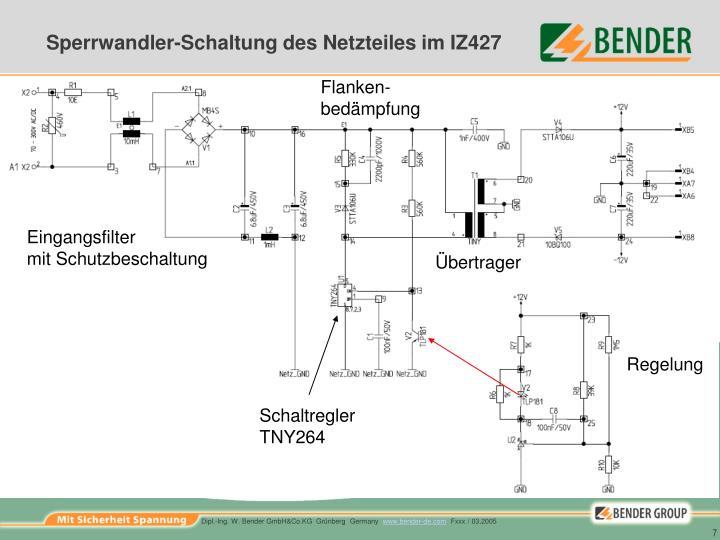 Sperrwandler-Schaltung des Netzteiles im IZ427