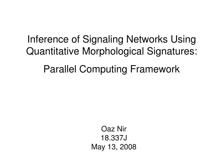 Inference of Signaling Networks Using Quantitative Morphological Signatures: