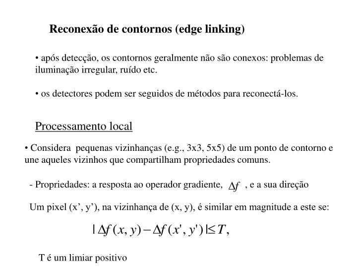 Reconexão de contornos (edge linking)