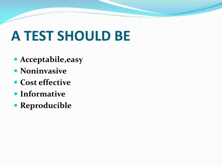 A TEST SHOULD BE