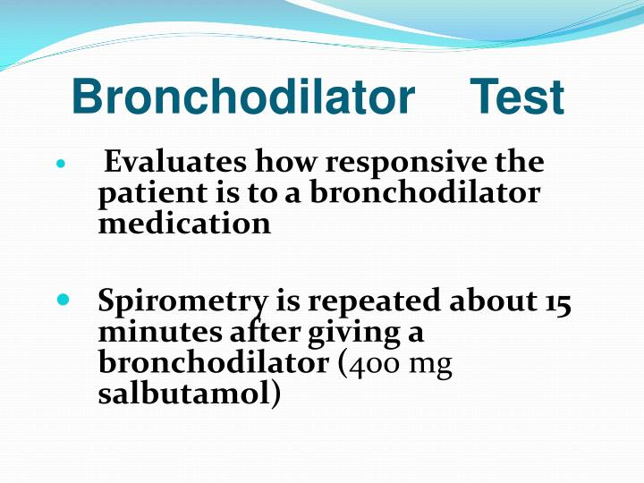 Bronchodilator    Test