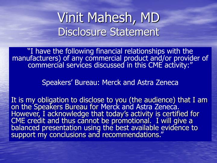 Vinit mahesh md disclosure statement
