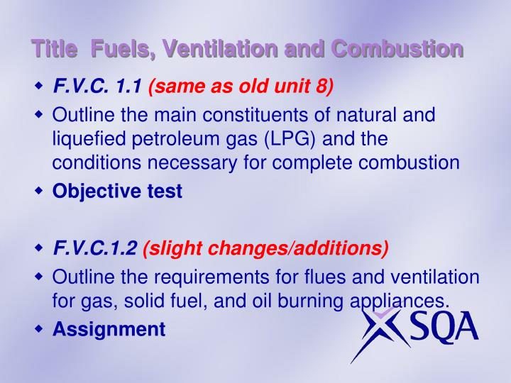 Title  Fuels, Ventilation and Combustion
