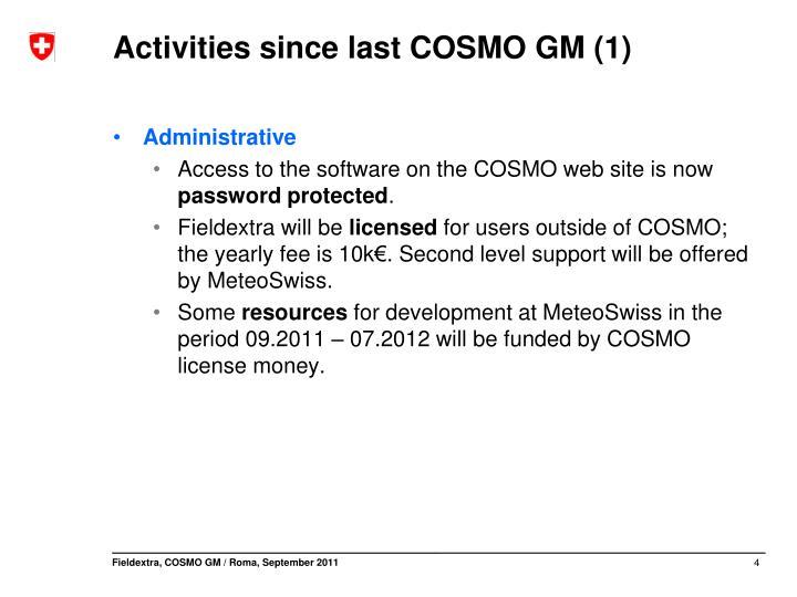 Activities since last COSMO GM (1)