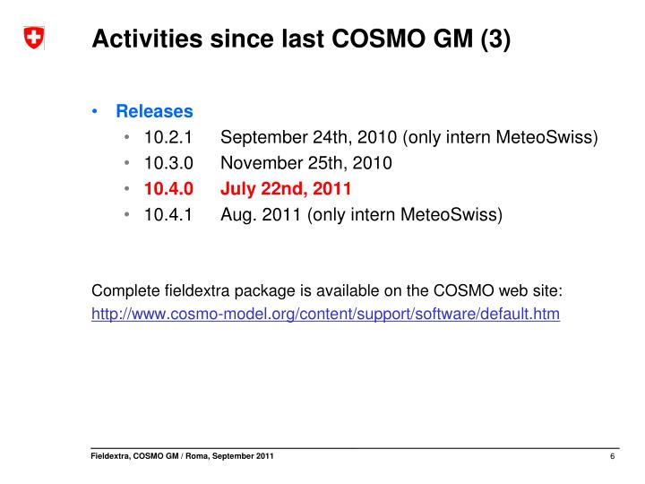 Activities since last COSMO GM (3)